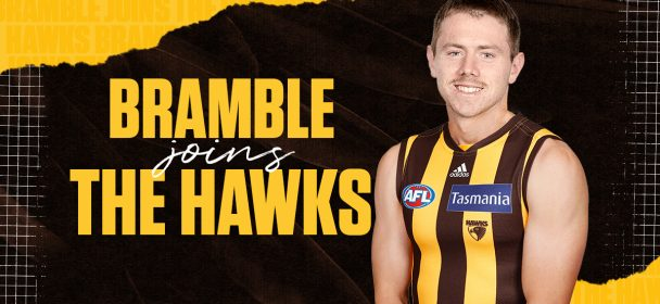 Hawks add Bramble to the mix